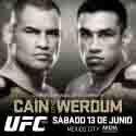 AGOTADOS LOS BOLETOS PARA UFC® 188: CAIN vs WERDUM DEL PRÓXIMO 13 DE JUNIO EN LA ARENA CIUDAD DE MÉXICO